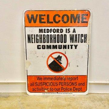 NEIGHBORHOOD WATCH_アメリカロードサイン【546】